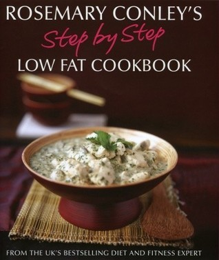 Step Step Low Fat Cookbook by Rosemary Conley
