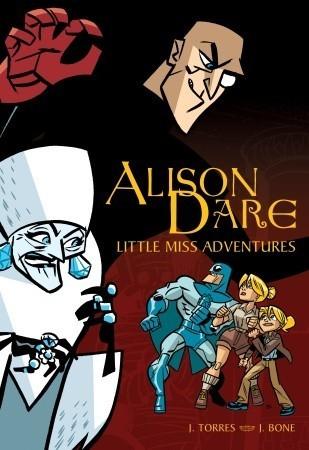 Alison Dare, Little Miss Adventures J. Torres