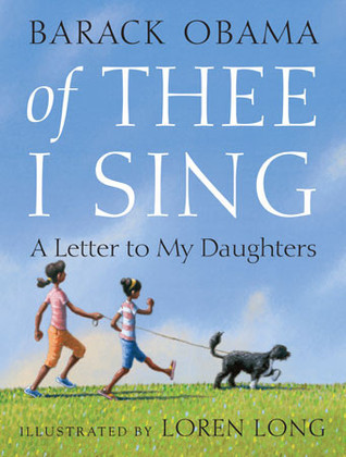 Of Thee I Sing: A Letter To My Daughters Barack Obama