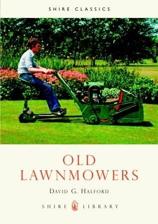 Old Lawnmowers David G. Halford