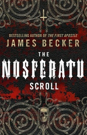 The Nosferatu Scroll (Chris Bronson, #4) James Becker