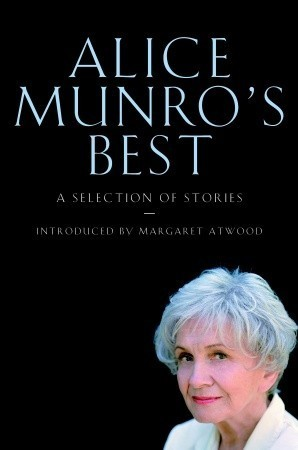 Alice Munros Best: A Selection of Stories  by  Alice Munro