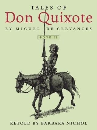 Tales of Don Quixote, Book II  by  Barbara Nichol