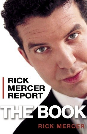 Rick Mercer Report: The Book  by  Rick  Mercer