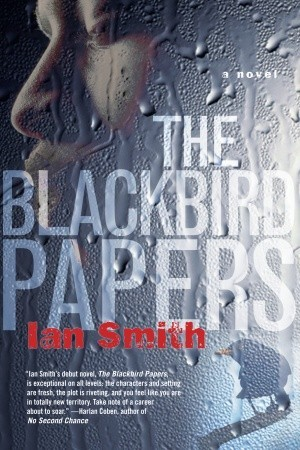 Blackbird Papers  by  Ian Smith