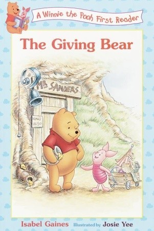 The Giving Bear (Random House) Isabel Gaines