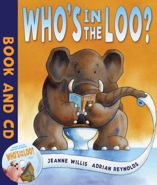 Whos in the Loo? Jeanne Willis