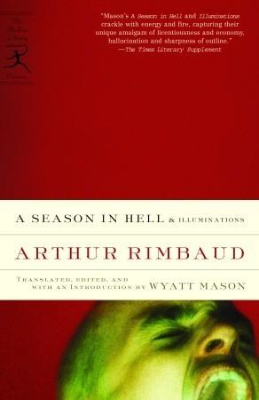 A Season in Hell & Illuminations Arthur Rimbaud