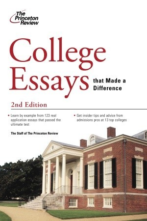 College Essays That Made a Difference, 2nd Edition  by  Princeton Review