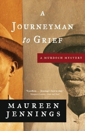 A Journeyman to Grief (Detective Murdoch, #7)  by  Maureen Jennings