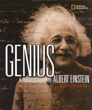 Genius: A Photobiography of Albert Einstein  by  Marfe Ferguson Delano