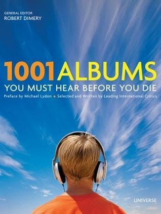 Les 1001 Chansons Quil Faut Avoir Écoutées Dans Sa Vie Robert Dimery