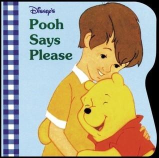 Pooh Says Please (A Chunky Book) Victoria Saxon