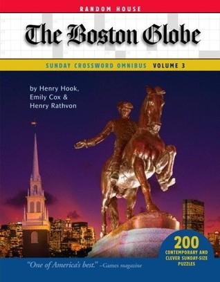 The Boston Globe Sunday Crossword Omnibus, Volume 3  by  Henry Hook