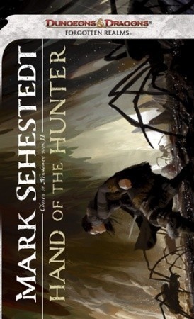 Hand of the Hunter (Chosen of Nendawen, #2) (Forgotten Realms)  by  Mark Sehestedt