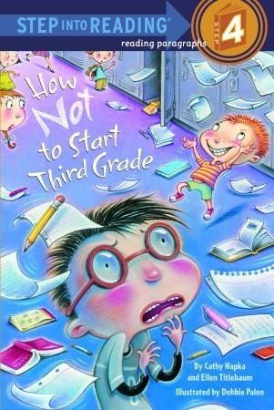 How Not to Start Third Grade Catherine Hapka