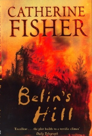 Belins Hill  by  Catherine Fisher