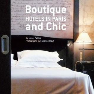 Boutique and Chic Hotels in Paris Lionel Paillès