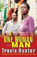 One Woman Man  by  Travis Hunter