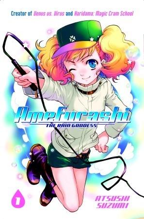 Amefurashi: The Rain Goddess, Volume 1  by  Atsushi Suzumi