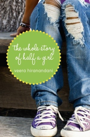 The Whole Story of Half a Girl Veera Hiranandani