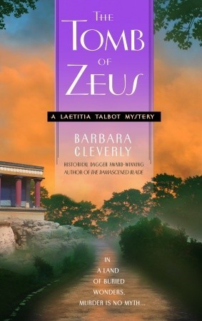 The Tomb of Zeus (Laetitia Talbot, #1) Barbara Cleverly