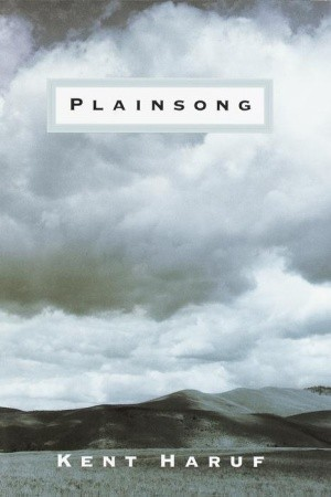 Plainsong (Plainsong, #1) Kent Haruf
