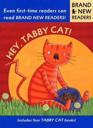 Hey, Tabby Cat!: Brand New Readers Phyllis Root