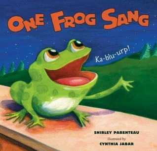 One Frog Sang Shirley Parenteau