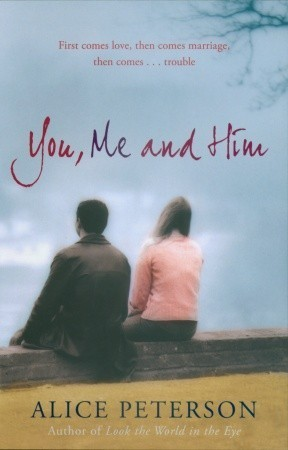 You, Me and Him Alice Peterson