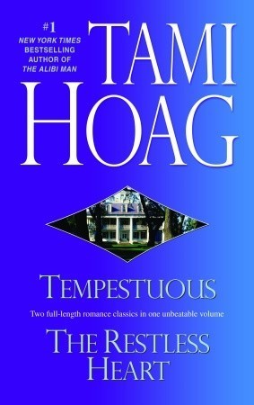 Tempestuous / Restless Heart  by  Tami Hoag