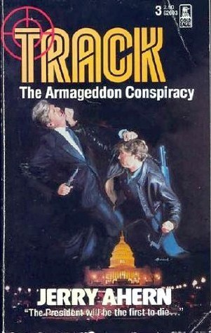 Armageddon Conspiracy  by  Jerry Ahern