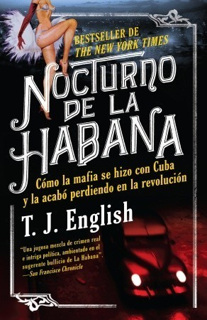 Nocturno de la Habana  by  T.J. English