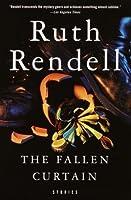The Fallen Curtain Ruth Rendell