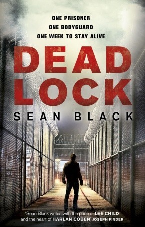 Deadlock (Ryan Lock, #2) Sean Black