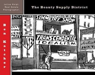 Julius Knipl, Real Estate Photographer: The Beauty Supply District Ben Katchor