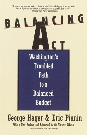 Balancing Act: Washingtons Troubled Path to a Balanced Budget George Hager