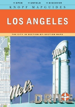 Knopf Mapguide: Los Angeles Alfred A. Knopf Publishing Company, Inc.