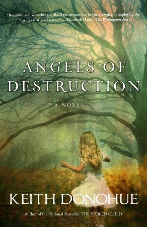 Angels of Destruction Keith Donohue