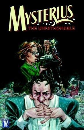 Mysterius the Unfathomable Jeff Parker
