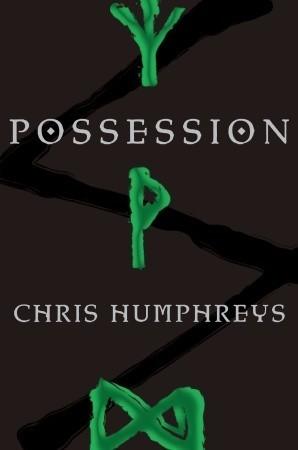Possession (The Runestone Saga, #3)  by  Chris Humphreys