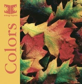 Colors: Easy-Open Board Book Michel Blake
