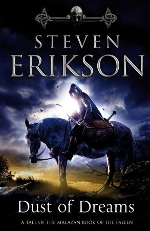 Dust of Dreams (Malazan Book of the Fallen, #9)  by  Steven Erikson