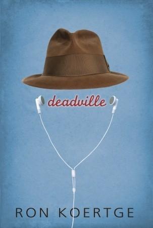 Deadville Ron Koertge
