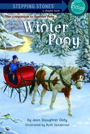 Winter Pony (Stepping Stone Book)  by  Jean Slaughter Doty