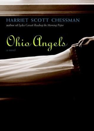Ohio Angels: A Novel Harriet Scott Chessman