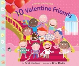 10 Valentine Friends Janet Schulman