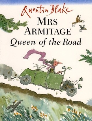 Mrs Armitage Queen Of The Road Quentin Blake