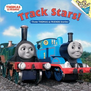 Track Stars!: Three Thomas and Friends Stories  by  Wilbert Awdry