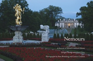 Nemours: A Portrait of Alfred I. duPonts Home  by  Dwight Young